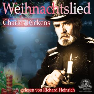 Charles Dickens – Weihnachtslied – Weihnachtsgeschichte