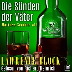 Lawrence Block – Die Sünden der Väter – Matthew Scudder – Buch 1