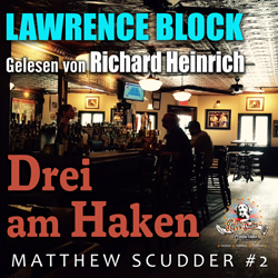 Lawrence Block – Drei am Haken – Matthew Scudder – Buch 2