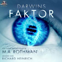 Darwins Faktor – M. A. Rothman