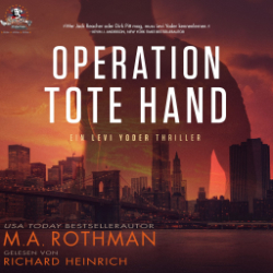 Operation Tote Hand – M. A. Rothman