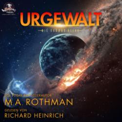Urgewalt – M. A. Rothman